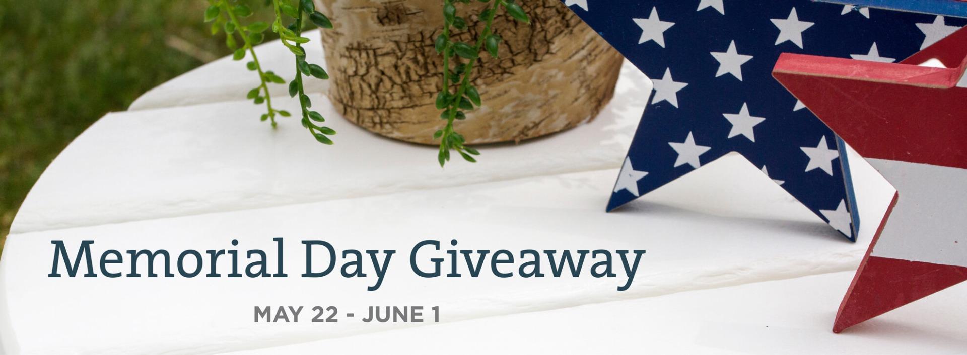 Memorial Day Giveaway may 22 - June 1, 2020
